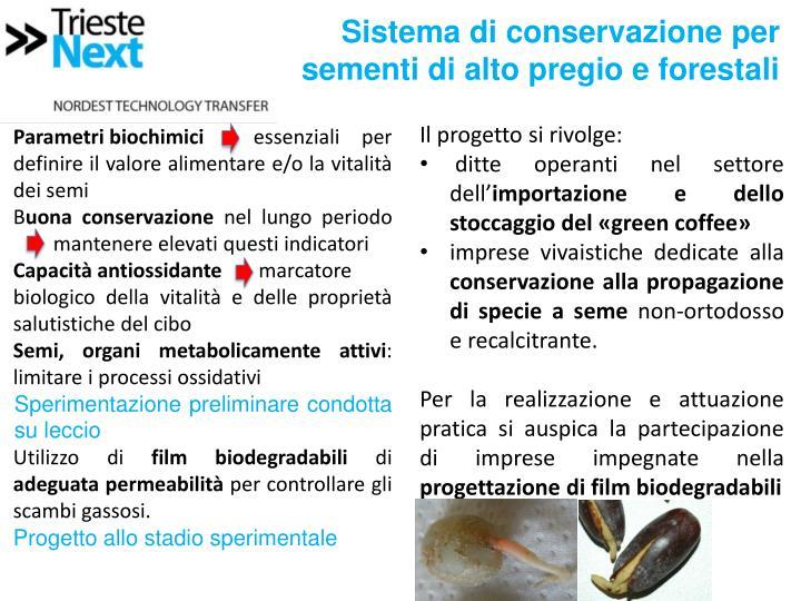 Sistema di conservazione per sementi di alto pregio e forestali