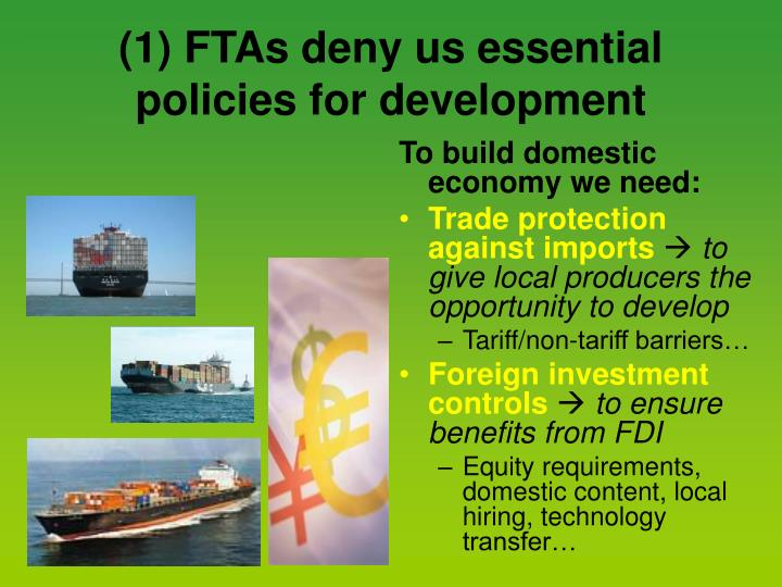 (1) FTAs deny us essential