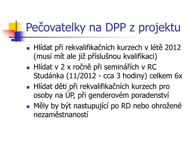 Pečovatelky na DPP z projektu