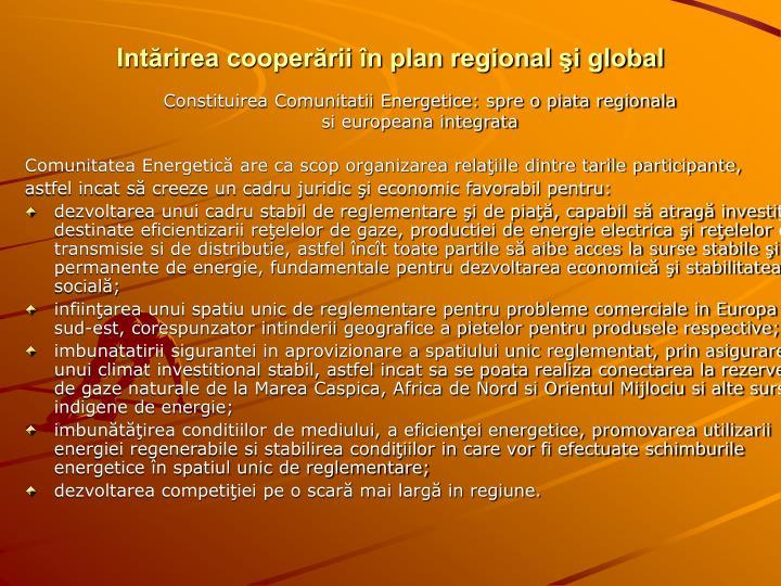 Intărirea cooperării în plan regional şi global