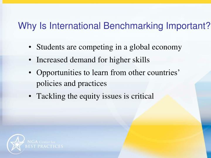 Why is international benchmarking important