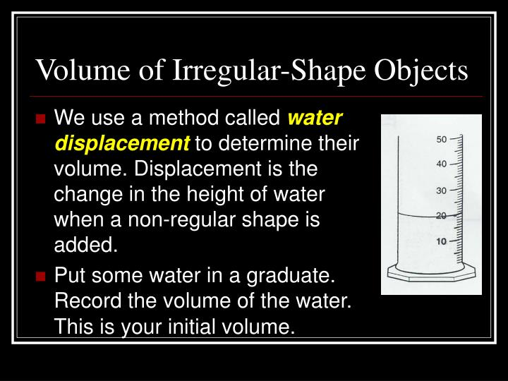 Volume of Irregular-Shape Objects