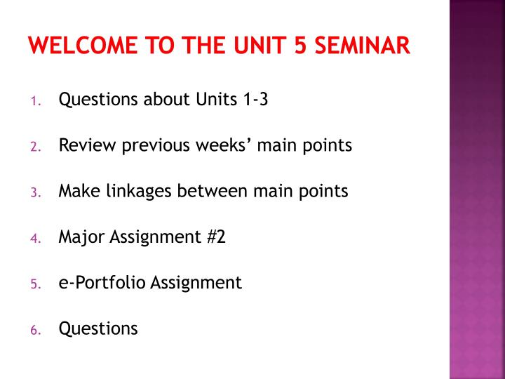 Welcome to the Unit 5 Seminar