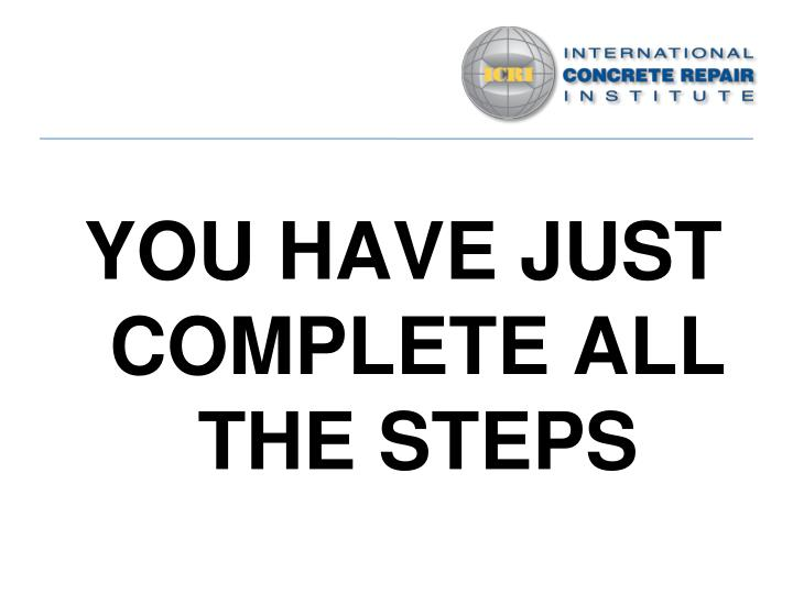 YOU HAVE JUST COMPLETE ALL THE STEPS