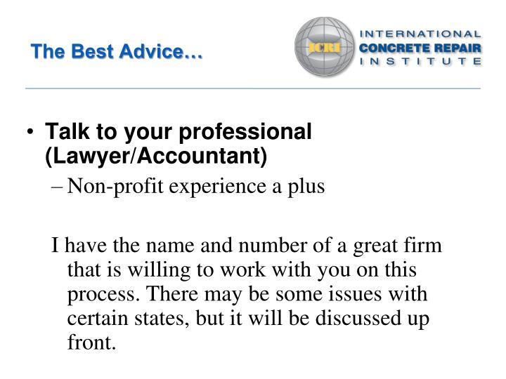 The Best Advice…