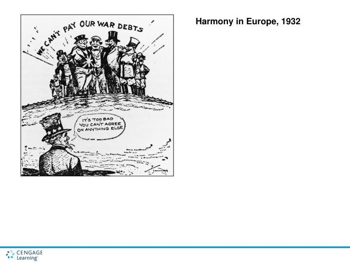 Harmony in Europe, 1932