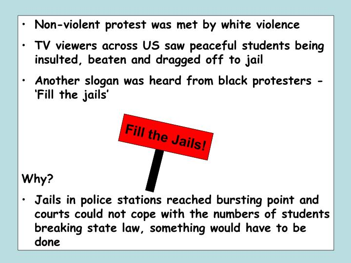 Non-violent protest was met by white violence
