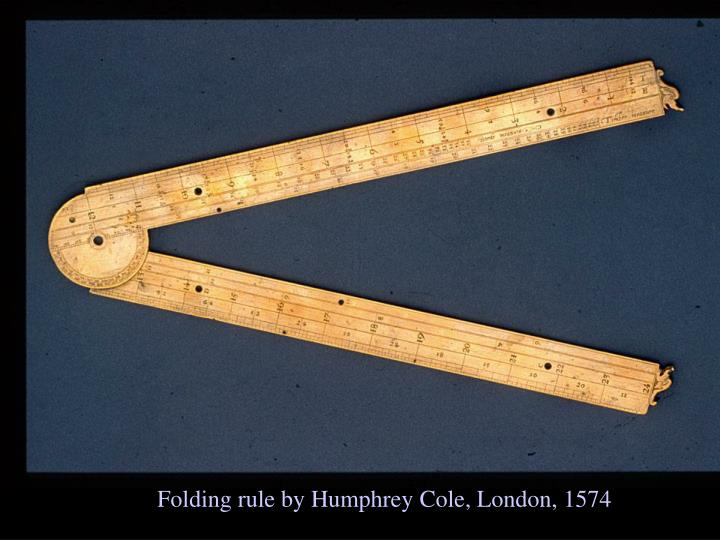 Folding rule by Humphrey Cole, London, 1574