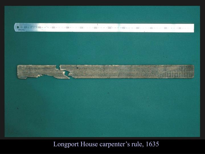 Longport House carpenter's rule, 1635