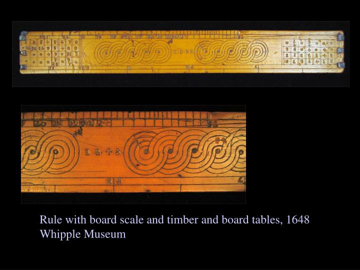 Rule with board scale and timber and board tables, 1648