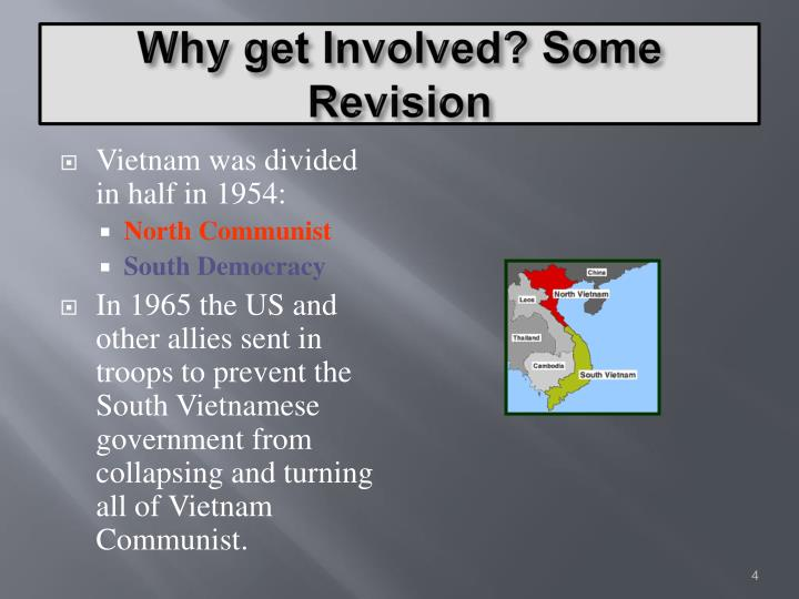 Why get Involved? Some Revision