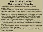 is objectivity possible major lessons of chapter 1
