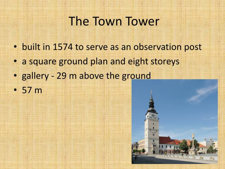 The Town Tower