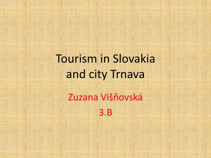 tourism in slovakia and city trnava