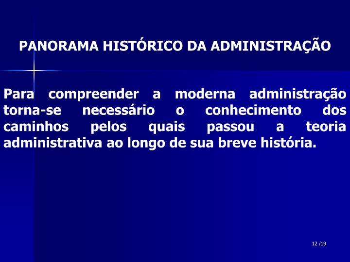 PANORAMA HISTÓRICO DA ADMINISTRAÇÃO