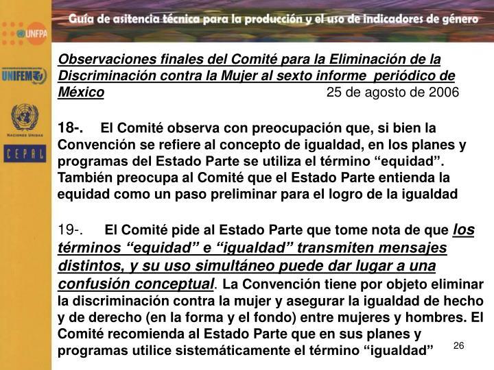Observaciones finales del Comité para la Eliminación de la Discriminación contra la Mujer al sexto informe  periódico de  México