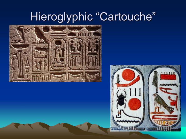 "Hieroglyphic ""Cartouche"""