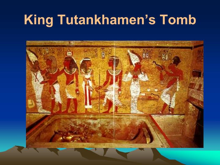 King Tutankhamen's Tomb