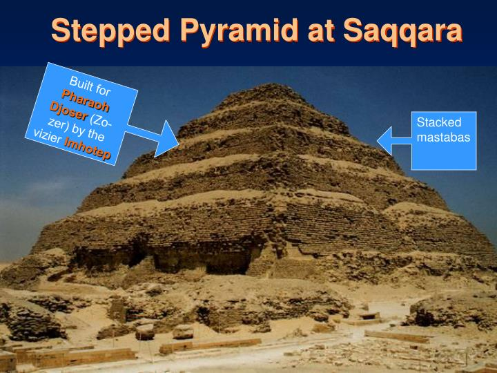 Stepped Pyramid at Saqqara