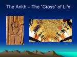 the ankh the cross of life