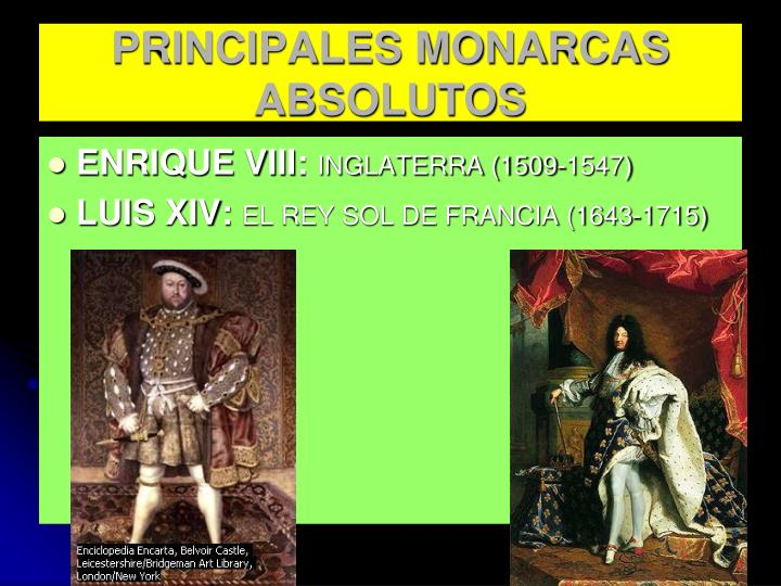PRINCIPALES MONARCAS ABSOLUTOS