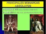 principales monarcas absolutos