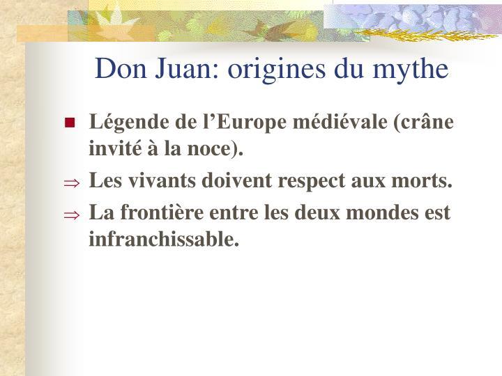 Don Juan: origines du mythe