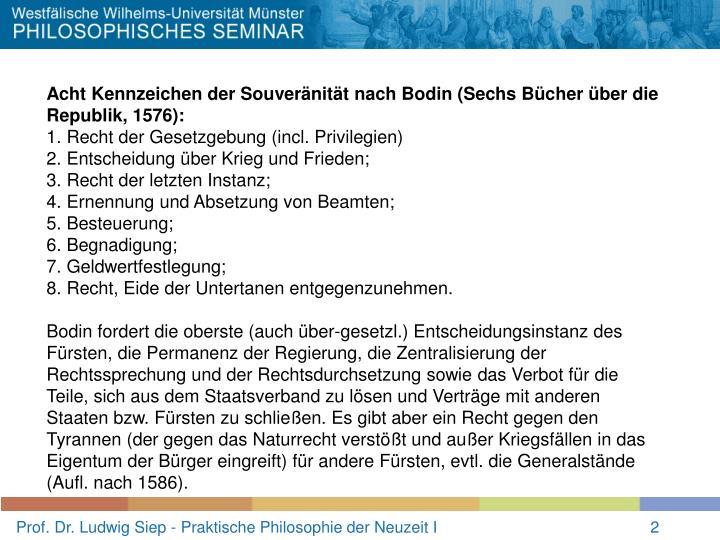 Acht Kennzeichen der Souveränität nach Bodin (Sechs Bücher über die Republik, 1576):