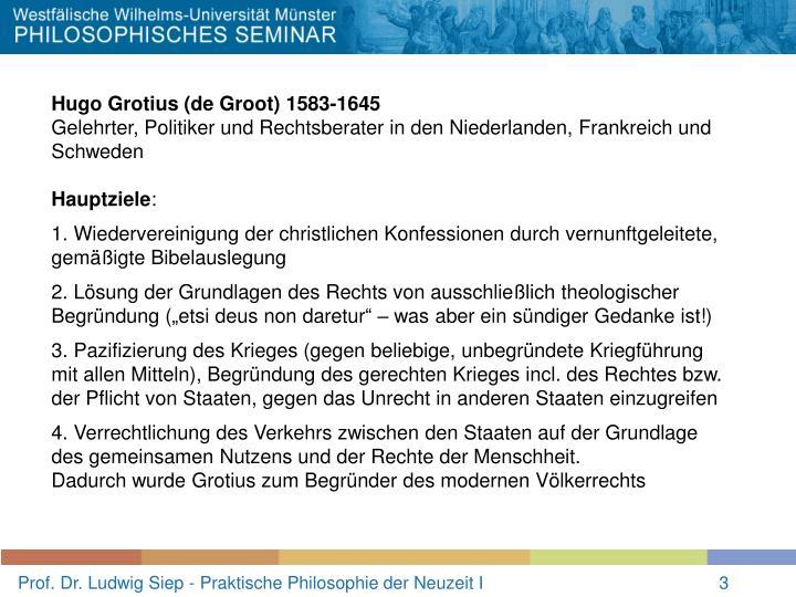 Hugo Grotius (de Groot) 1583-1645