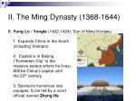 ii the ming dynasty 1368 16441