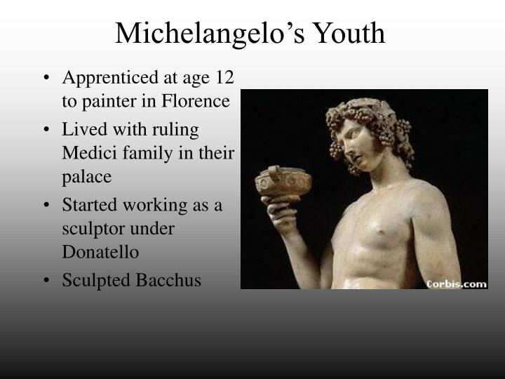 Michelangelo's Youth