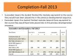 completion fall 2013