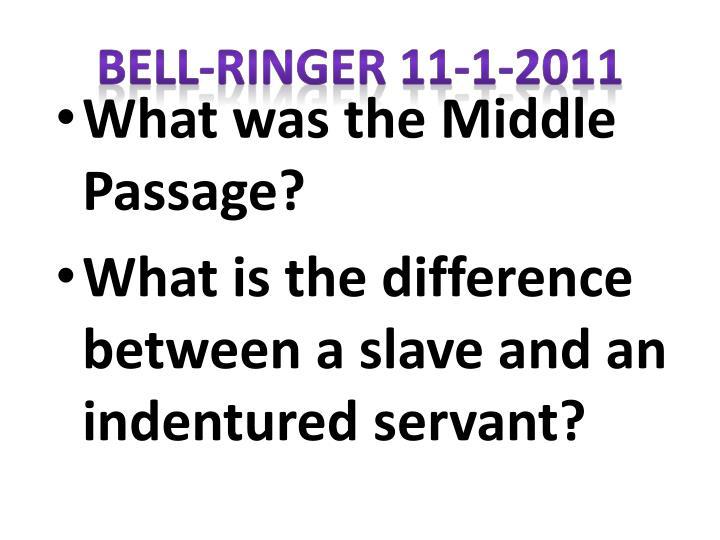 Bell-Ringer 11-1-2011