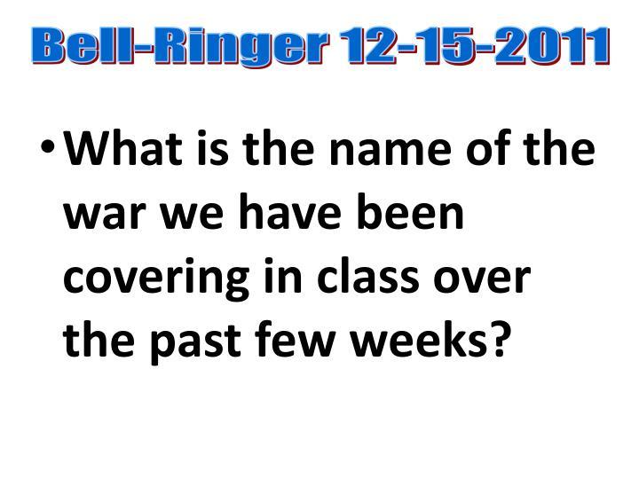 Bell-Ringer 12-15-2011