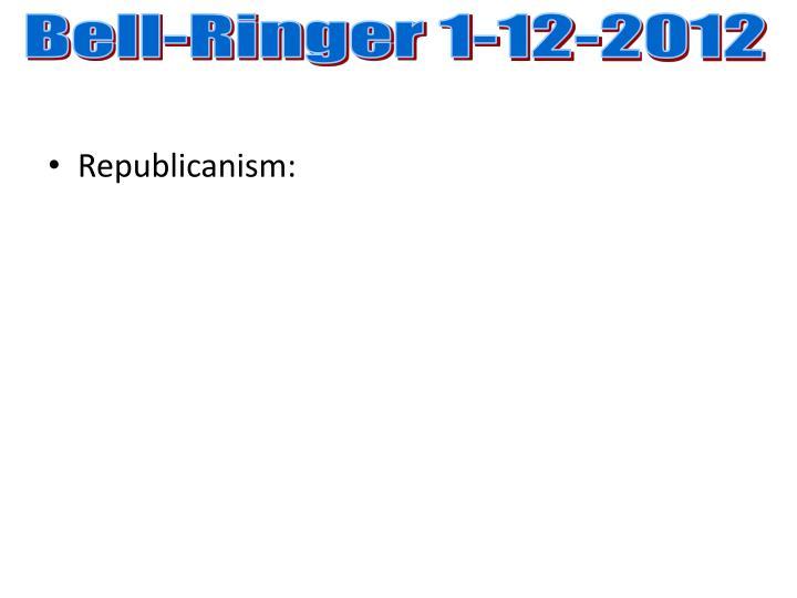Bell-Ringer 1-12-2012