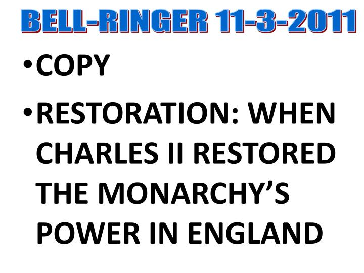 BELL-RINGER 11-3-2011