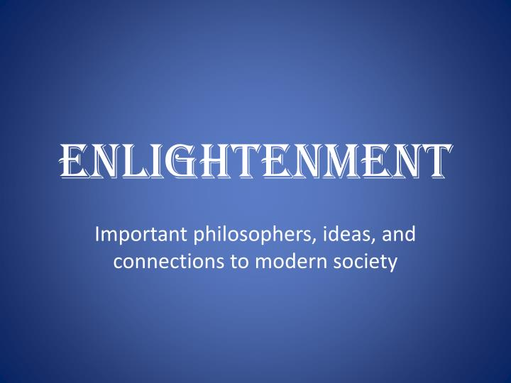enlightenment and its effects essay