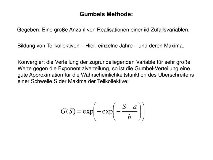 Gumbels Methode: