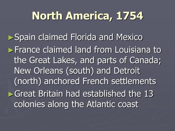 North America, 1754
