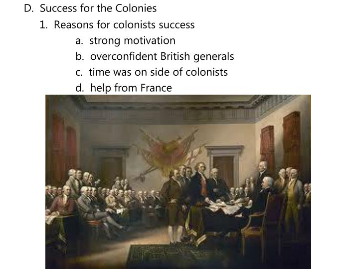 D.  Success for the Colonies