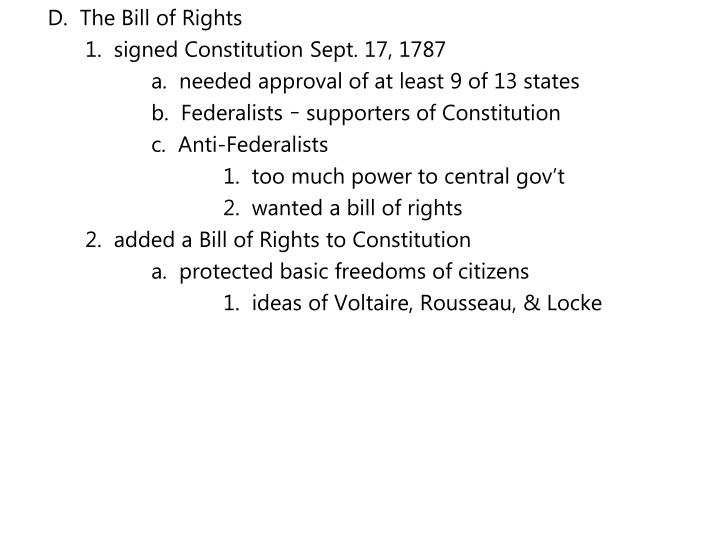 D.  The Bill of Rights
