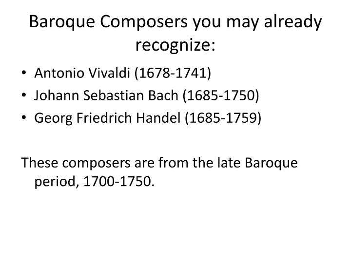 Baroque Composers you may already recognize: