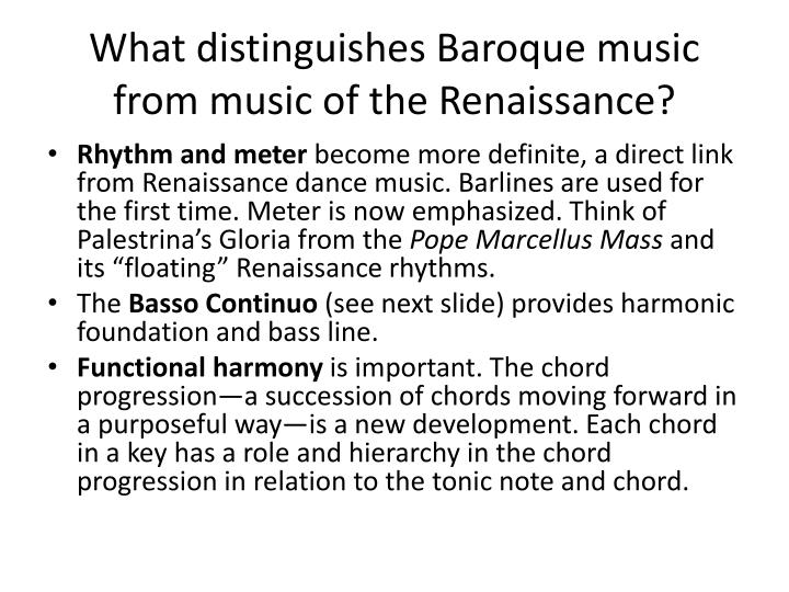 What distinguishes Baroque music from music of the Renaissance?