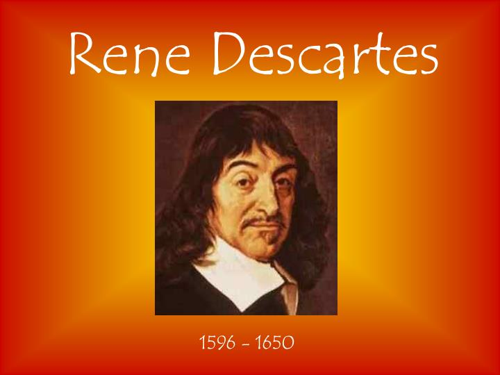 descartes and his theories essay
