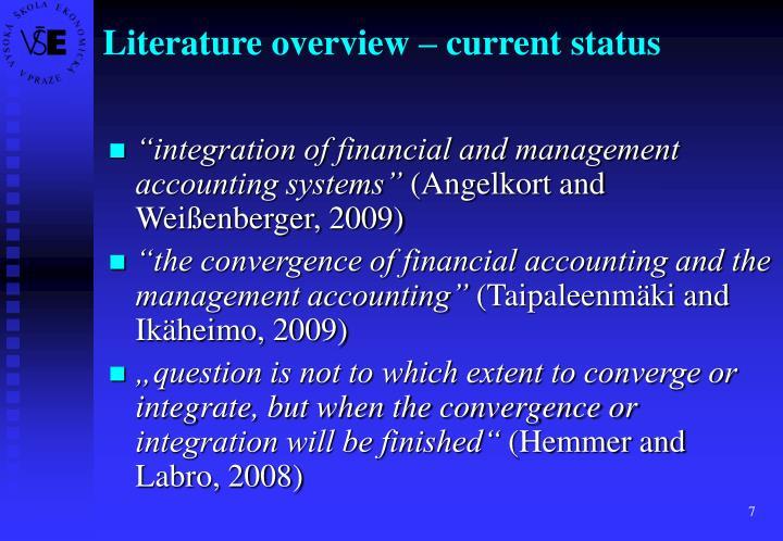 Literature overview – current status