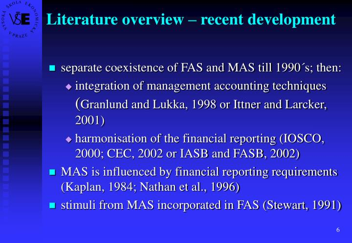 Literature overview – recent development