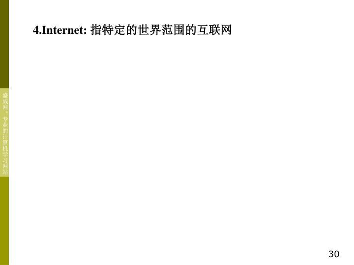 4.Internet: