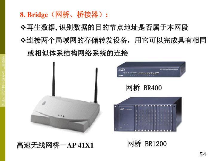 8. Bridge