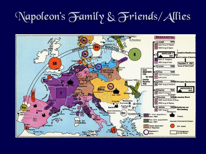Napoleon's Family & Friends/Allies