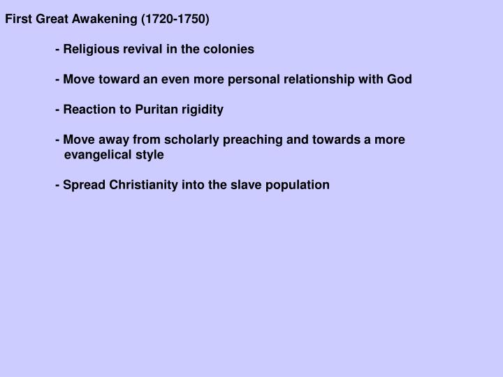 First Great Awakening (1720-1750)